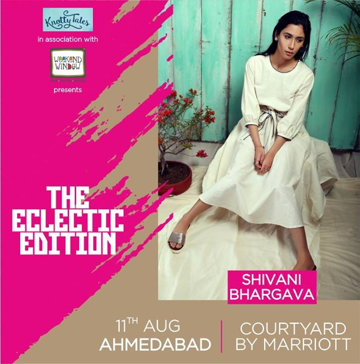 Shivani Bhargava brings a proud range of fluid and organic silhouettes that have been curated with traditional weaving methods with a contemporary twist. Keeping in mind the essence of trends in vogue, she has created designs that will accentuate your style and leave onlookers wanting for more. Join us at Knotty Tales and Weekend Window present @theeclecticedit Venue: Courtyard Ahmedabad  #theeclecticedit #ahmedabad #knottytales #weekendwindow #shopping #women #fashion #womenfashion #womenwear #luxury #style #trends #shoppop #pop #luxuryshopping #indianculture #traditional #modern #shoptillyoudrop #shoppinglove #ahmedabadvibes