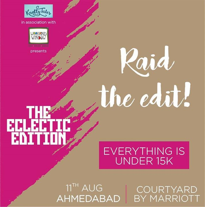They are NOT rumours. Its indeed true. You can raid 'The Eclectic Edit' with all that you covet under 15k. Yes everything's under 15,000/-. So #markthedate and join us on 11th August at Courtyard by Marriott. . . . #shop #shopping #shoptillyoudrop #ahmedabad #knottytalesgoestoahmedabad #shoppingdiaries #jewellery #fashion #accessories #shoppersparadise #shopathon