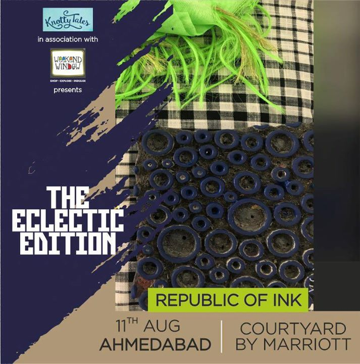 From personalized textile art, embroidery, applique work, block art, digital art & much more, at #RepublicofInk you'll be spoil for choice with the #eclectic variety they have on showcase at #WeekendWindow #TheEclecticEdit   Join us 11th August at Courtyard by Marriott  #beauty #fashion #fabric #variety #collection #ahmedabad #shopper #paradise #art #KnottyTales