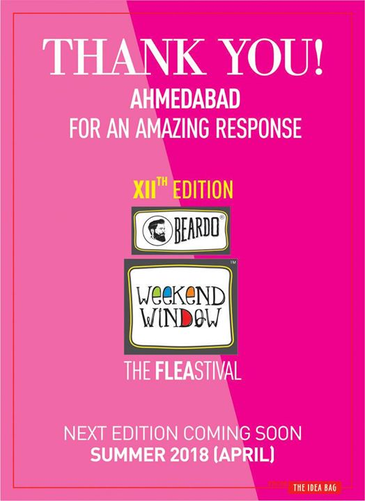 2017 cannot end on a better note! Thank You Ahmedabad for an amazing response, we simply loved the way you responded and showed the warmth! <3 We cannot miss thanking our support systems for the trust and confidence they have all shown in us: BEARDO for Men - for the long-term commitment and trust and for the support to let us do more! Khyati Ninos - for realizing our dream and establishing the best Kids Area Havmor - for the consistent and satisfying food for all our exhibitors & the ever-so-tasty ice-creams! Essen Speciality Disposables LLP - for breaking the norms and experimenting with our crazy ideas and accepting our suggestions all the while PARX Live Easy - for converging men's fashion and make it a happy place for them to indulge Creta Plus - Packaged Drinking Water Swiggy - for making sure the hunger never dies.. Vodafone India - for yet again setting up the entertainment zone for all the young-hearted people Redfm Ahmedabad and RJ Devaki - for grabbing our simplest ideas of a gifting sock and making it a landmark for the city! CompuBrain - for exciting us and pushing us to challenge our own limits but all possible ways! Foodaholics In Ahmedabad - for curating the most powerful and delicious food belt.. yummmm...! The Comedy Factory - for making our stomach laugh to the core Pinsoftek - for making sure Weekend Window reached to everyones inbox Nextgen Entertainmnt - for yet again giving us the best compilation of the event in photos and videos @hetoutdoors - for standing by us and giving us the best visibility in town Gandhi Gandhicorporation - for making our dream come true by producing the same image on-ground that we had in mind Karnavati Club Ahmedabad - for being a strong support system GypsyEvents - for always inspiring and motivating us Ido.graph - for delivering the strong creative content that sets Weekend Window apart always... Ciceroni - for being with us in all the fashion sense and non-sense we talk about all the time :)  and definitely not the last, but our strongest pillar of support and encouragement - Aditi Shishoo from AS Ideator!! Without you, we wouldn't have been able to create the 'aha!' moments we've been carrying in our minds for years together! Your dedication and vision helped us set another standard for the visitors!  Efforts and motivation from our friends and family go countless! We are turly humbled! THANK YOU everyone for being there for us in more ways than one... Cheers to 2018!