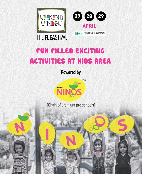 Look out for the fun filled exciting kids activities and workshops by Khyati Ninos for your lil ones to make the best of their summer weekend! ✨  Super excited to have Weeekend Window 13th Edition powered by Khyati Ninos, premium chain of kids nursery or play schools!   Date: 27-28-29th April'18, 4pm onwards  Venue: YMCA Club Lawns   #weekendwindow #thefleastival #khyatininos #kidsarea #playarea #activities #workshops #kidstime #summerholidays #music #shopping #entertainment