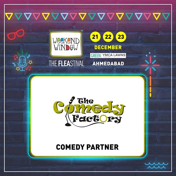 Glad to have The Comedy Factory on board as COMEDY PARTNER of Weekend Window's 14th Edition!   Get your dose of live stand up and improv comedy from the best only at Weekend Window!  Date: 21-22-23 December, 2018 Venue: YMCA Club Lawn, Ahmedabad Timing: 4 pm to 11 pm #weekendwindow #fleamarket #shopping #fashion #jewelery #fashionaccesories #musthaves #designerwear #fleastival #countdownbegins #Swiggy #partner
