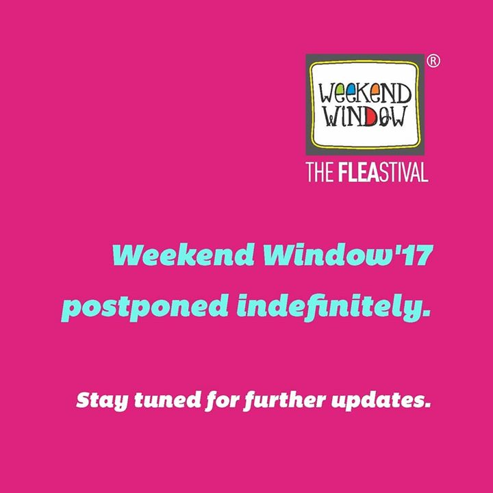 Weekend Window,  Weekendwindow, TheFleastival, Unbeatable, fun, love, friendship, masti, shopping, theideabaginc