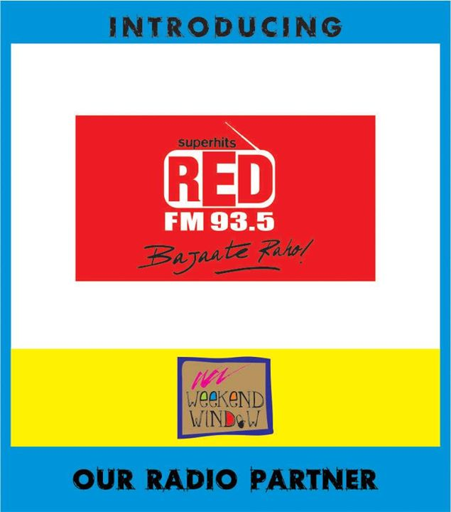 and now we have got our radio tunes too!! Weekend pe boredom ki BAJATEY RAHO!! Come to Weekend Window and have the best weekend.. Its super red masti time with Red FM 93.5 and all the RJs.. RJ Devaki