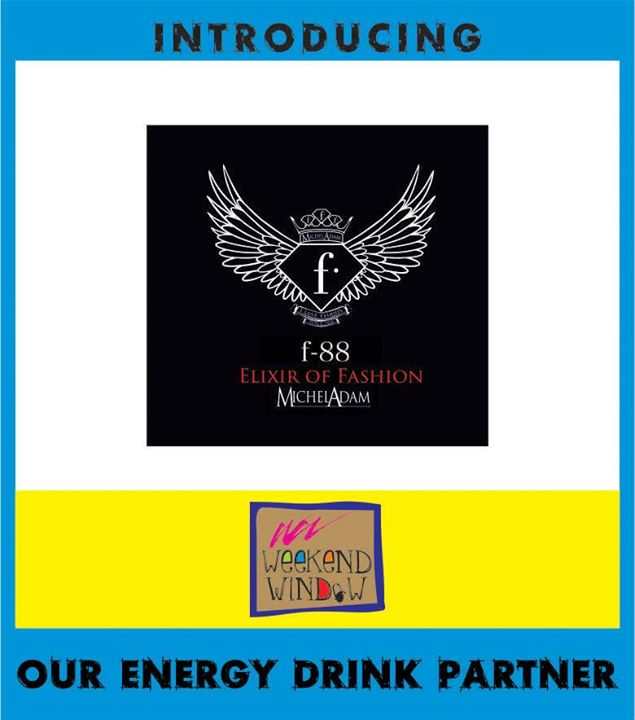 f88 - an energy drink by Fashion TV!  We feel awesome and energetic in announcing the official launch of f88 - an f TV brand at Weekend Window. Try out their amazing drink only on 19,20,21 December from 4-11 pm besides T3 Cafe, behind Karnavati Club, Ahmedabad.  Cheers! Stay Creative! Luv Team WW