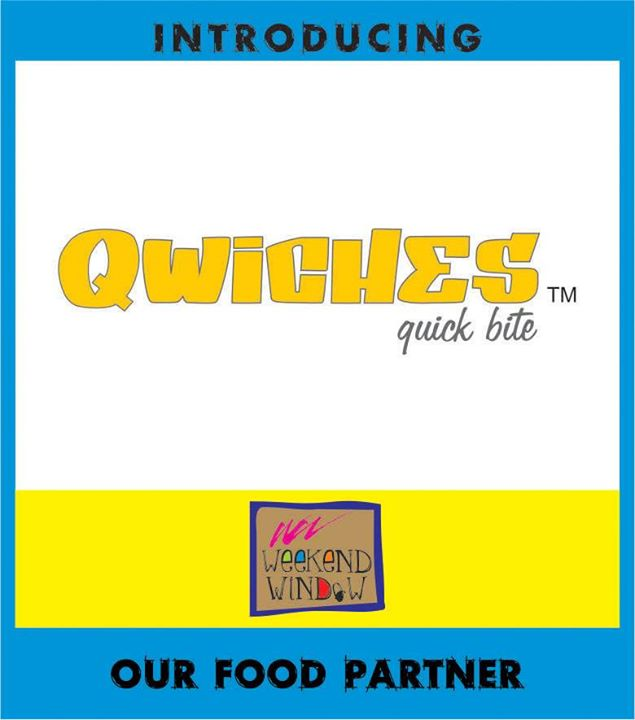 Food is way to a man's heart! But even women enjoy relishing tasty food..  We are happy to announce Qwiches as our FOOD PARTNER for Weekend Window on 19,20,21 December from 4-11 pm besides T3 Cafe, behind Karnavati Club, Ahmedabad.  Cheers! Stay Creative! Luv Team WW