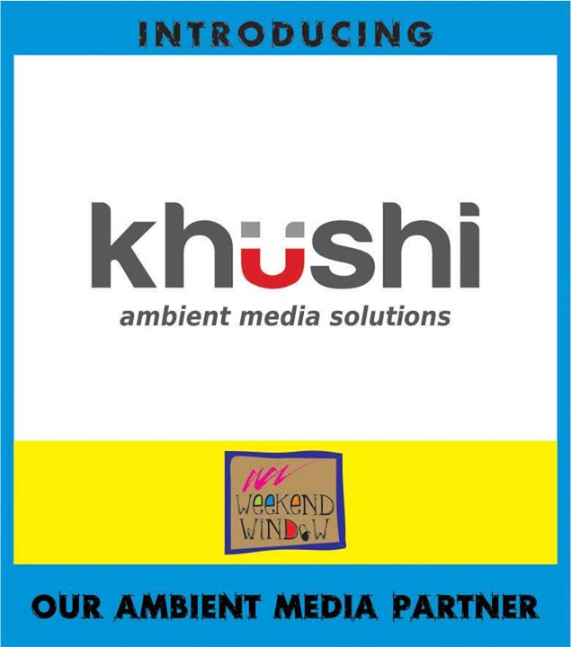It wouldn't have been possible without Khushi as our Ambient Media Partner for this amazing showcase of Weekend Window at their Cinema Screen network.  Cheers! Stay Creative! Luv Team WW