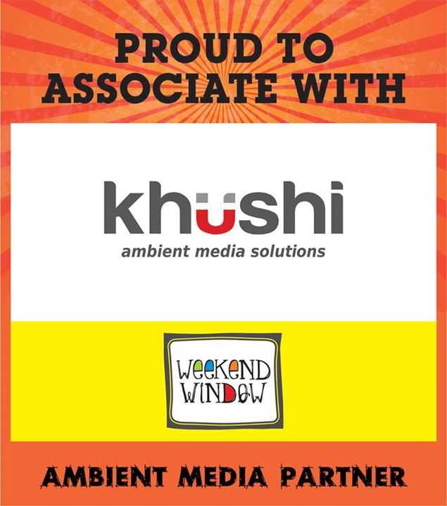 Happy to associate with KHUSHI  as our ambient partner at Weekend Window from 4PM to Midnight at YMCA on 15-16-17 MAY.  Cheers! Stay Creative! Team WW.