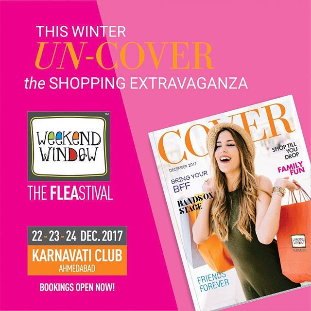 Weekend Window,  excited, ww12, weekendwindow, theFLEAstival, TheIdeaBagInc, ahmedabad, shopping, fleamarket, funtime, food, music, comedy, kids, workshops, games, lifesize, magazinecover, weekendvibes, sorted