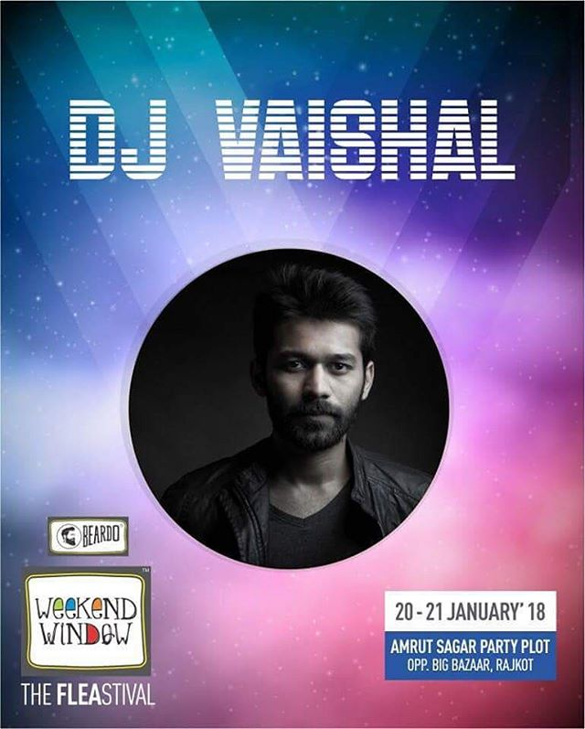 We are very happy and excited that DJ @vishhh09  is performing live at @beardo.official @weekendwindow - Rajkot 1st Edition in Rajkot. Get ready to sway with the grooves of their music.  Time Slot: 04:00 PM to 07:00 PM  Date: 20-21 January, 2018 Time: 4 PM to 11:00 PM Venue: Amrutsagar Party Plot, Rajkot  #weekendwindow #theFLEAstival #theunbeatable #shop #explore #indulge #fleamarket #workshops #love #BeardoWeekendWindow