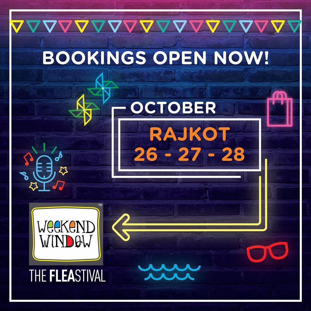 R.A.J.K.O.T. Gear up!! 2md edition of Weekend Window is coming with a special Diwali and festive centric feel... More celebrations, more shopping and definitely more fun!! #ww #rajkot #FLEAstival #shopping #food #music #kids