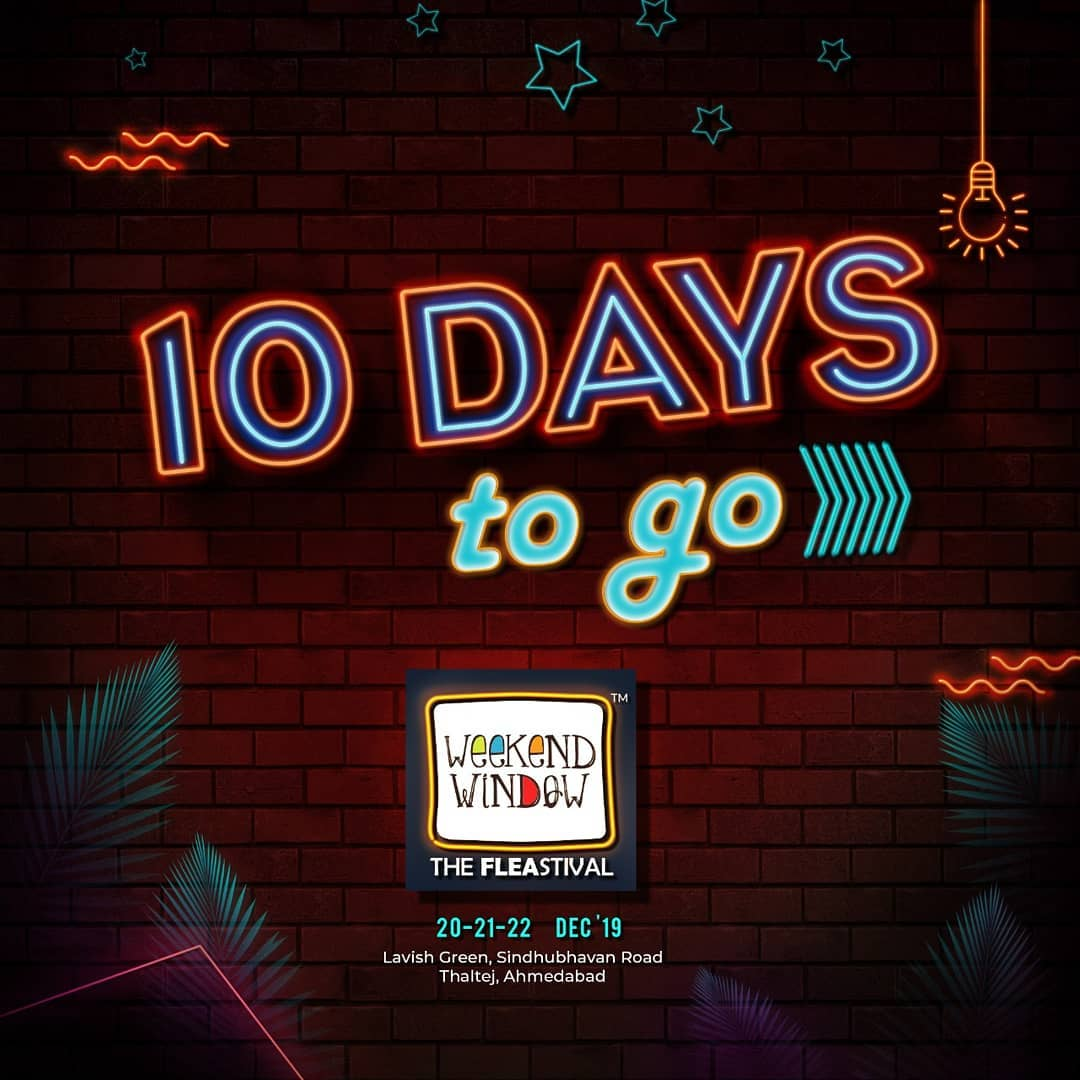 Hola Weekend Homies! Let's begin the count down.  With just 10 days to go, save your dates to be part of the happiest fleastival in town. Save the dates! . . Date: 20-21-22 December, 2019 Venue: Lavish Greens, Opp. Juggernaut Cafe, Sindhu Bhavan Road . . #weekendwindow #windowtohappiness #music #art #shopping #apparels #lifestyle #theFLEAstival #memories #ahmedabad #events #weekendsinahmedabad
