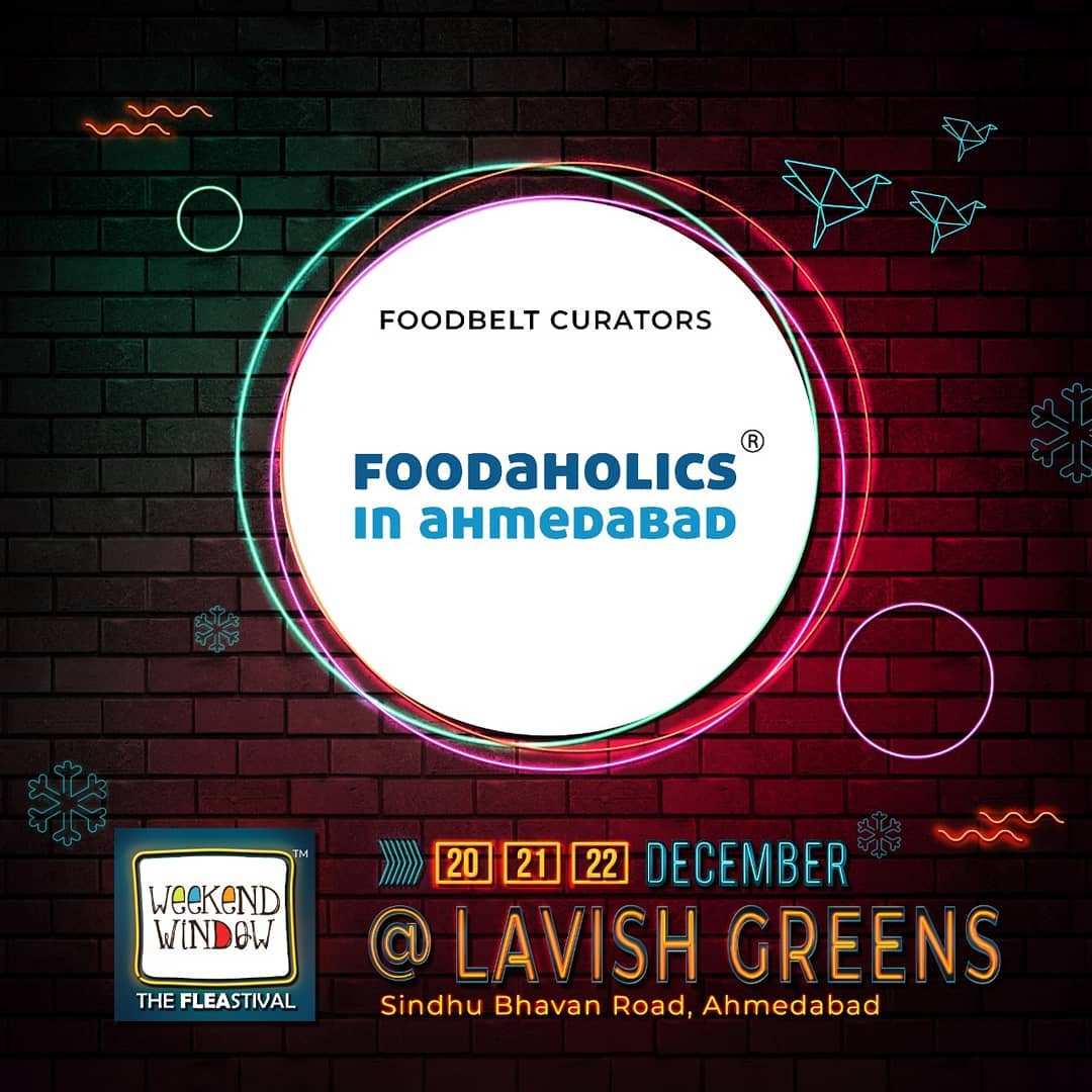 Hog on to scrumptious food as Weekend Window is happy to associate with @foodaholicsinahmedabad as our foodbelt curators . . With amazing brand pop-ups, hogging stations, workshops, music and performances- this Weekend Window gets bigger, better and crazier. Mark your dates . . . . Date: 20-21-22 December, 2019 Venue: Lavish Greens, Opp. Juggernaut Cafe, Sindhu Bhavan Road . . #weekendwindow #windowtohappiness #music #art #shopping #apparels #lifestyle #theFLEAstival #memories #ahmedabad #events #weekendsinahmedabad
